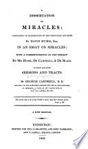 george campbell a dissertation on miracles A dissertation on miracles containing an examination of the principles advanced by david hume, esq in an essay on miracles: with a correspondence on the subject by mr hume, dr campbell, and dr blair, now first published.